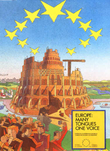 This E.U. poster, known as the construction site poster, showed the Pieter Brueghel painting of the Tower of Babel with tower cranes resuming its construction where once God had intervened to halt the work.