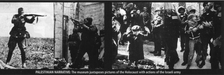 Juxtaposed images in the Holocaust Museum in the Palestinian village of Naalin